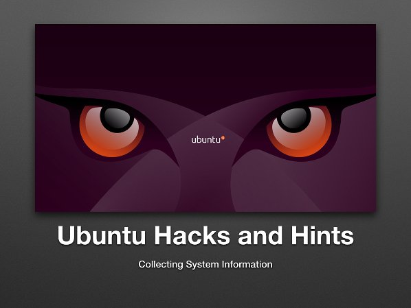 Collecting Ubuntu Linux System Hardware Information - nixCraft
