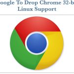 Heads up: Google to drop support for all Chrome on 32-bit Linux distributions