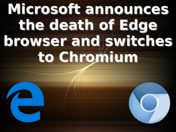Microsoft is building Edge on top of Chromium