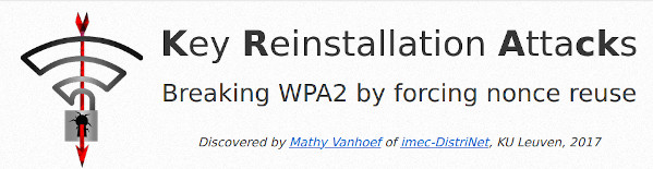Key Reinstallation AttacksBreaking WPA2 by forcing nonce reuse
