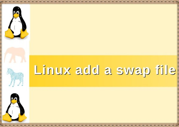 Linux add a swap space commands