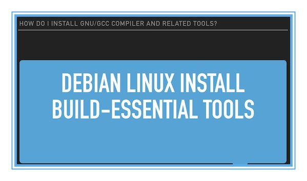 Debian Linux Install GNU GCC Compiler and Development Environment