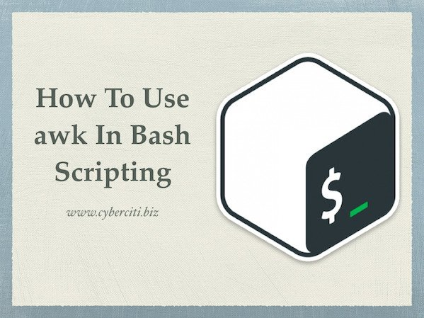 How To Use Awk In Bash Scripting Nixcraft