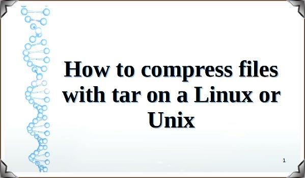 How to compress files with tar command on Linux/Unix