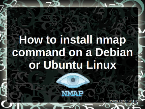 Debian / Ubuntu Linux: Install nmap command Software For Scanning