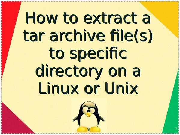 How to Extract Tar Files to Specific or Different Directory in Linux