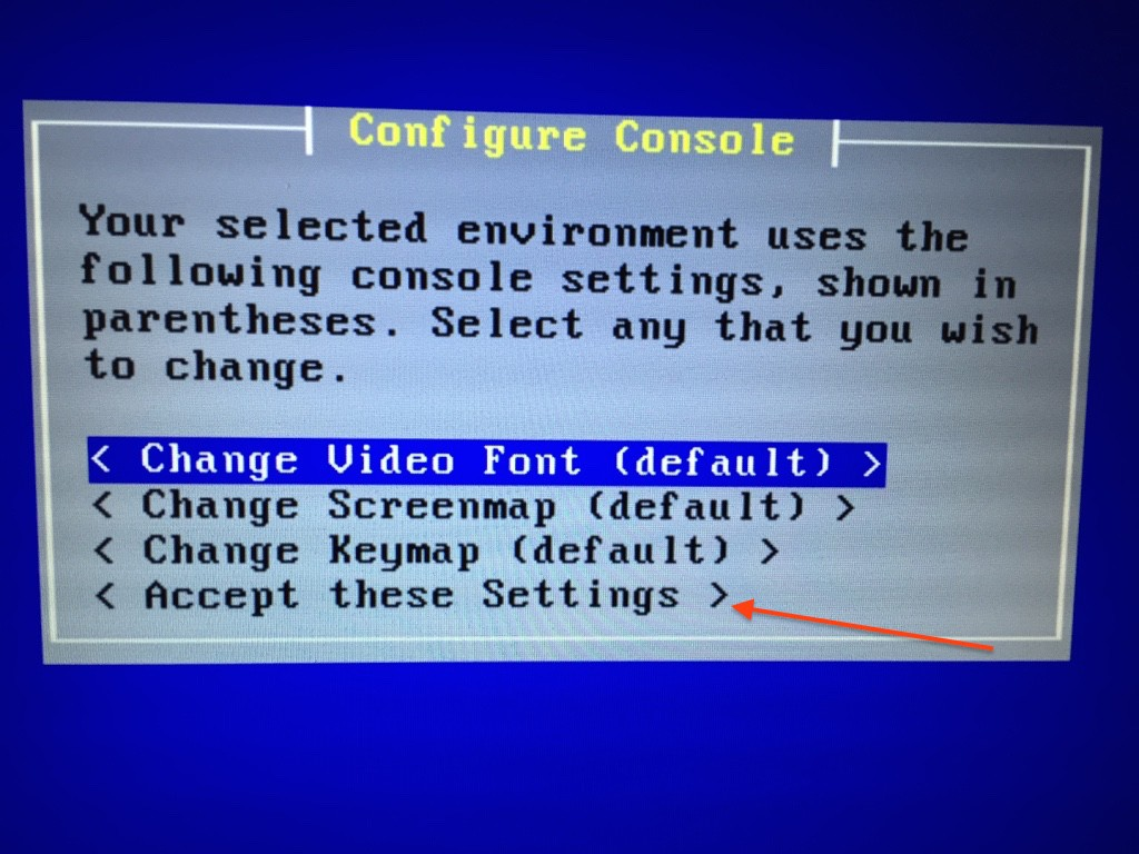 Fig.04 The installer console can be changed to use a different font, screenmap, or keymap (click to enlarge)