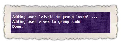 Fig.02: Add user vivek to sudo to get administrator privileges