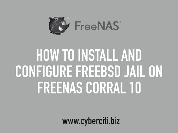 FreeBSD Jails on FreeNAS corral 10 using command line