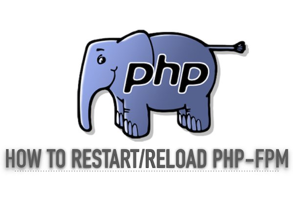How do you restart php-fpm?