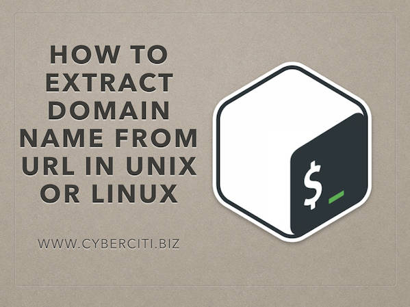 How to get domain name from URL in bash shell script - nixCraft