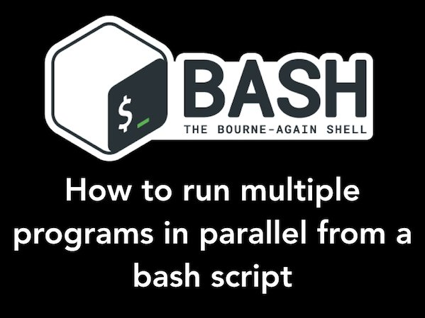 How to run command or code in parallel in bash shell under Linux or