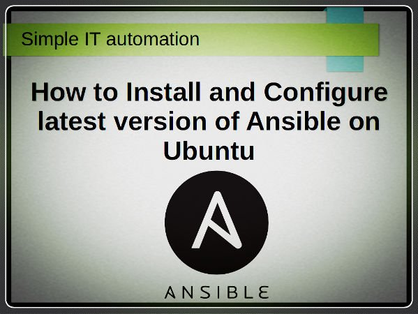 How To Install and Configure latest version of Ansible on Ubuntu
