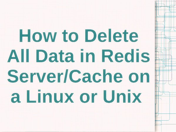 How to flush Redis cache and delete everything using the CLI