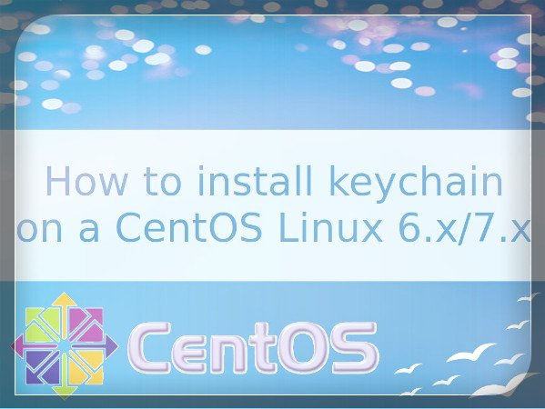 Installing keychain on a CentOS Linux