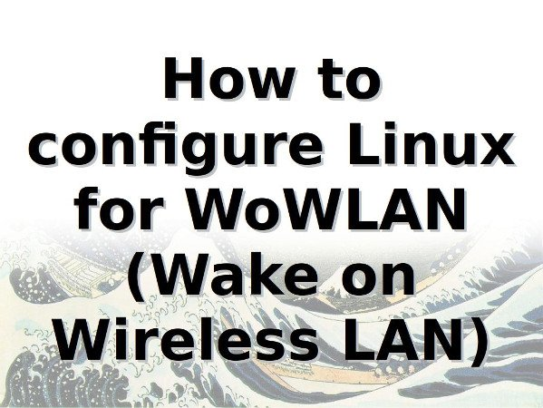linux-configire-wake-on-wireless-lan-wowlan
