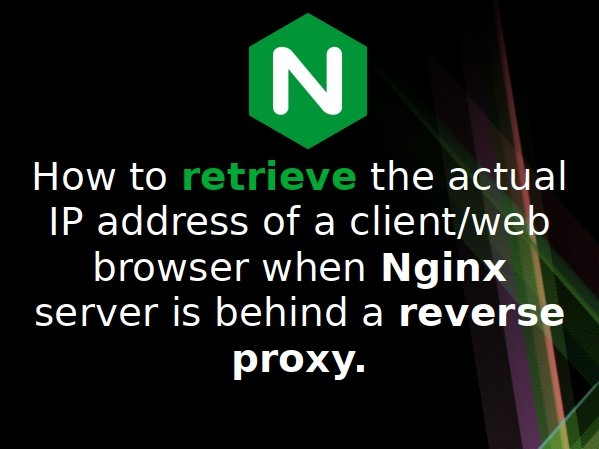 Nginx restore real IP address when nginx server is behind a reverse proxy