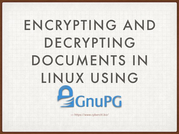 How To Encrypt And Decrypt Files With A Password on Linux