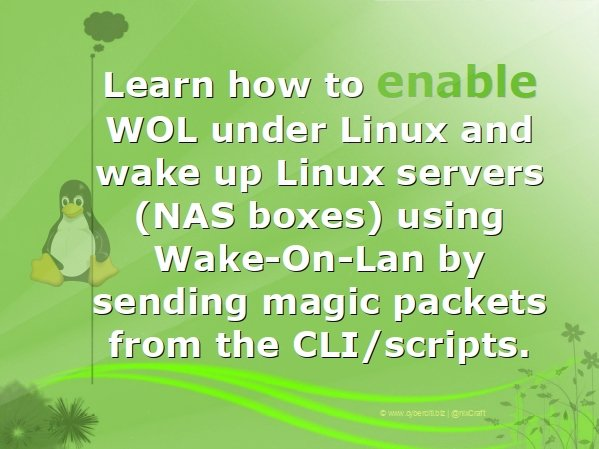 How To Wake Up Computers Using Linux Command [ Wake-on-LAN ( WOL ) ] By Sending Magic Packets